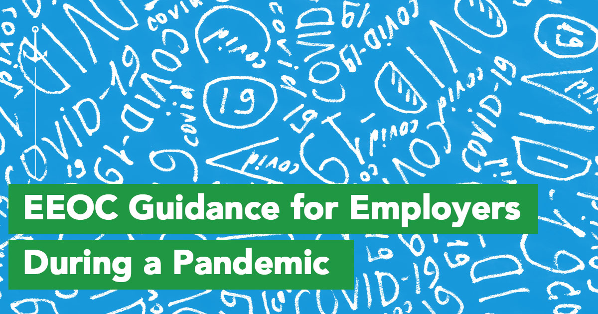 EEOC Guidance for Employers During a Pandemic